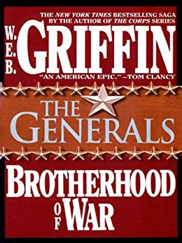 The Generals (Brotherhood of War) by [Griffin, W.E.B.]