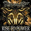Rise to Power [Audio CD]....<br>