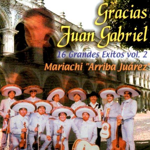 ... Gracias Juan Gabriel - 16 Gran.
