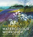 img - for Ann Blockley's Watercolour Workshop: Projects and Interpretations book / textbook / text book