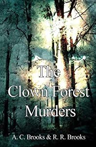 The Clown Forest Murders