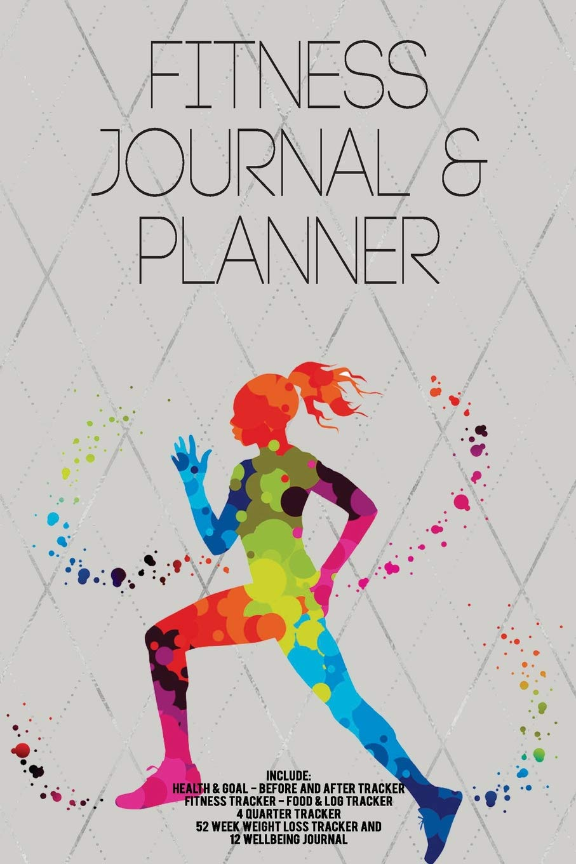 Fitness Journal and Planner: Fitness Agenda, Fitness Planner ...