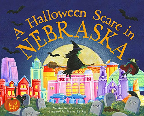 A Halloween Scare in Nebraska (A Halloween Scare: Prepare If You -