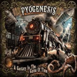 A Century In The Curse Of Time by Pyogenesis