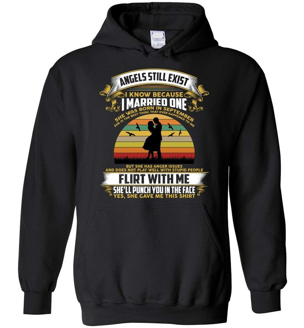 Angels Still Exits Because I Married One September Wife Husband Shirt 2520