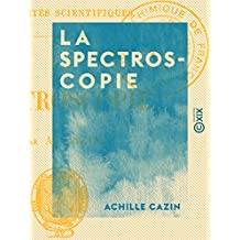 La Spectroscopie (French Edition)