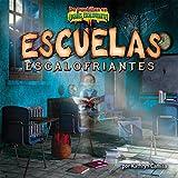 Escuelas Escalofriantes (De Puntillas En Lugares Escalofriantes) (Spanish Edition)