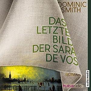 Das letzte Bild der Sara de Vos Hörbuch
