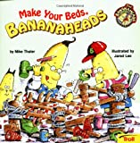 img - for Make Your Beds Bananaheads book / textbook / text book