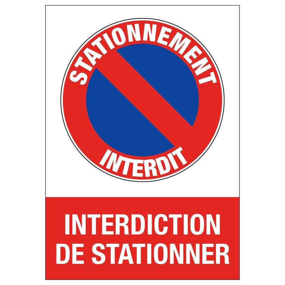 Imprim/é en France. 21 cm - 30 cm Pose Toutes Surfaces Autocollants Interdiction de stationner Format A4