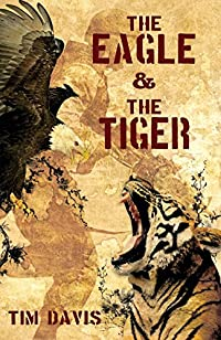 The Eagle And The Tiger by Tim Davis ebook deal