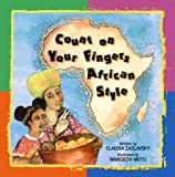 Count on Your Fingers African Style, Claudia Zaslavsky, 0863162509