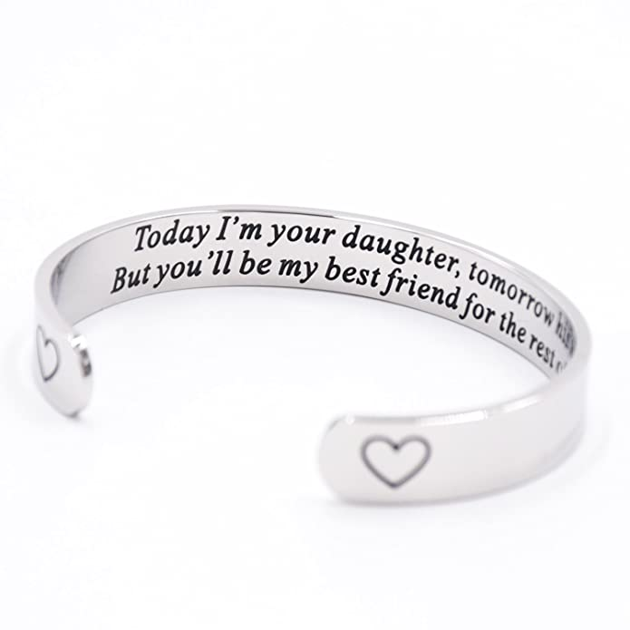 Mother of the Bride Gift Today I'm Your Daughter Tomorrow His Wife Cuff Bracelet c6lBpKhzqp