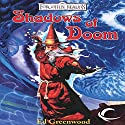 Shadows of Doom: Forgotten Realms: The Shadow of the Avatar, Book 1 Audiobook by Ed Greenwood Narrated by Todd McLaren
