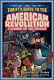 #4: The Thrifty Guide to the American Revolution (The Thrifty Guides)