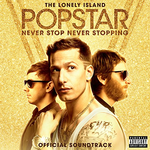 Popstar: Never Stop Never Stopping [Explicit] -