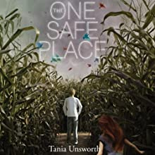 The One Safe Place Audiobook by Tania Unsworth Narrated by Mark Turetsky