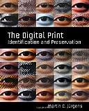 The Digital Print, Martin C. Jürgens, 0892369604