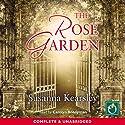 The Rose Garden Hörbuch von Susanna Kearsley Gesprochen von: Carolyn Bonnyman