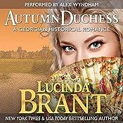 Autumn Duchess: A Georgian Historical Romance | Lucinda Brant