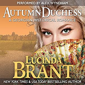 Autumn Duchess: A Georgian Historical Romance Audiobook