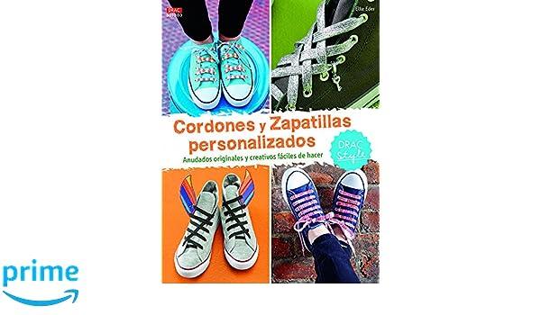 Cordones Y Zapatillas Personalizados - Numero 3: Amazon.es: Elke Eder, Inés Herrera Alonso, Cristina Rodríguez Aguilar: Libros