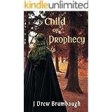 Child of Prophecy (Tirumfall Trilogy Book 2)
