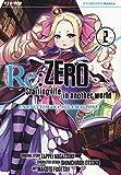 Re: zero. Starting life in another world. Una settimana alla magione