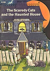 The scaredy cats and the haunted house (Happy house books)
