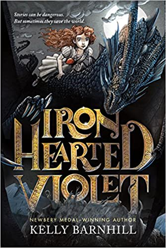 Iron Hearted Violet: Kelly Barnhill, Iacopo Bruno