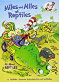 img - for Miles and Miles of Reptiles: All About Reptiles (Cat in the Hat's Learning Library) book / textbook / text book