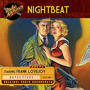 Nightbeat, Volume 1 Radio/TV Program