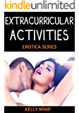Extracurricular Activities Series: Erotic Short Story Set