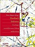 Handbuch Inklusion: Grundlagen vorurteilsbewusster Bildung und Erziehung (German Edition)