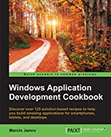 Windows Application Development Cookbook Front Cover