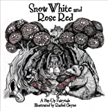 Snow White and Rose Red, Becky Thomas, 1857078810