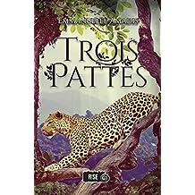 Trois-Pattes: Romance MM fantastique (French Edition)