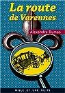 La Route de Varennes par Dumas
