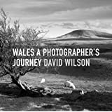 Wales A Photographer's Journey