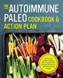 Book cover from Autoimmune Paleo Cookbook & Action Plan: A Practical Guide to Easing Your Autoimmune Disease Symptoms with Nourishing Food by Jenni Hulet