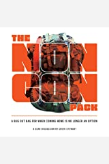The NONCON PACK: A Bug Out Bag for When Coming Home is No Longer an Option (Full Color Edition) Perfect Paperback