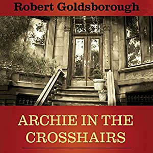 Archie in the Crosshairs Audiobook