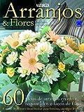 capa de Arranjos & Flores: em Casa ou no Jardim