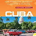 Cuba - Culture Smart! Audiobook by Russell Madicks, Mandy Macdonald Narrated by Peter Noble