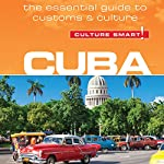 Cuba - Culture Smart! | Russell Madicks,Mandy Macdonald