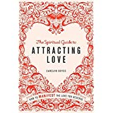 Spiritual Guide to Attracting Love