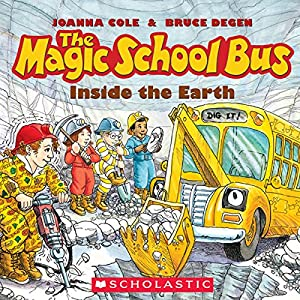 The Magic School Bus: Inside the Earth Audiobook