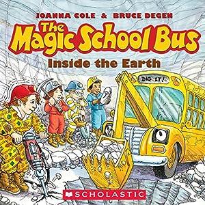 The Magic School Bus: Inside the Earth Audiobook