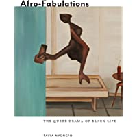Afro-Fabulations: The Queer Drama of Black Life