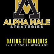 Amazoncom Alpha Male Strategies Dating Techniques In The Social